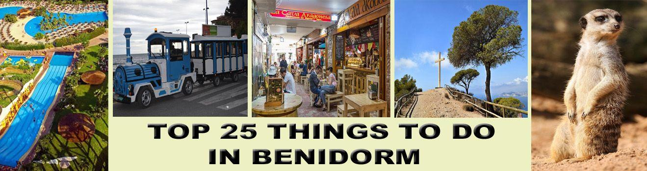 Top 25 Things to do in Benidorm - BenidormSeriously