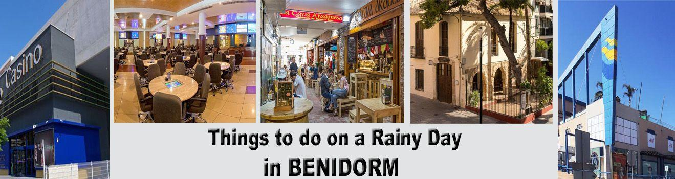 Things to do on a Rainy Day in Benidorm - BenidormSeriously