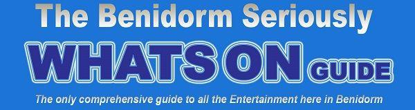 Things to do in Benidorm, entertainment, Whats On Guide